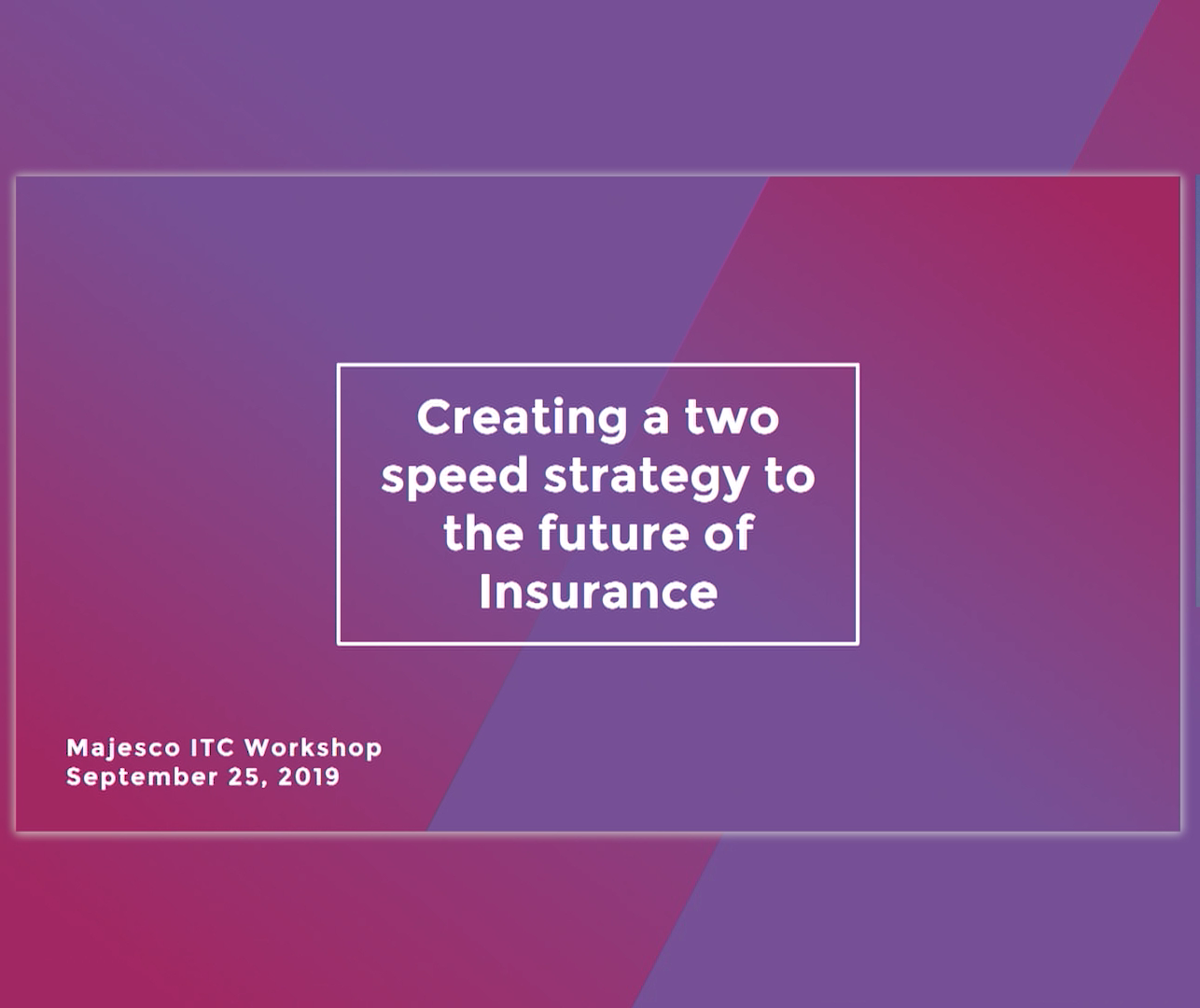 A View into the Future of Insurance: Customer Centricity, Innovation and Speed
