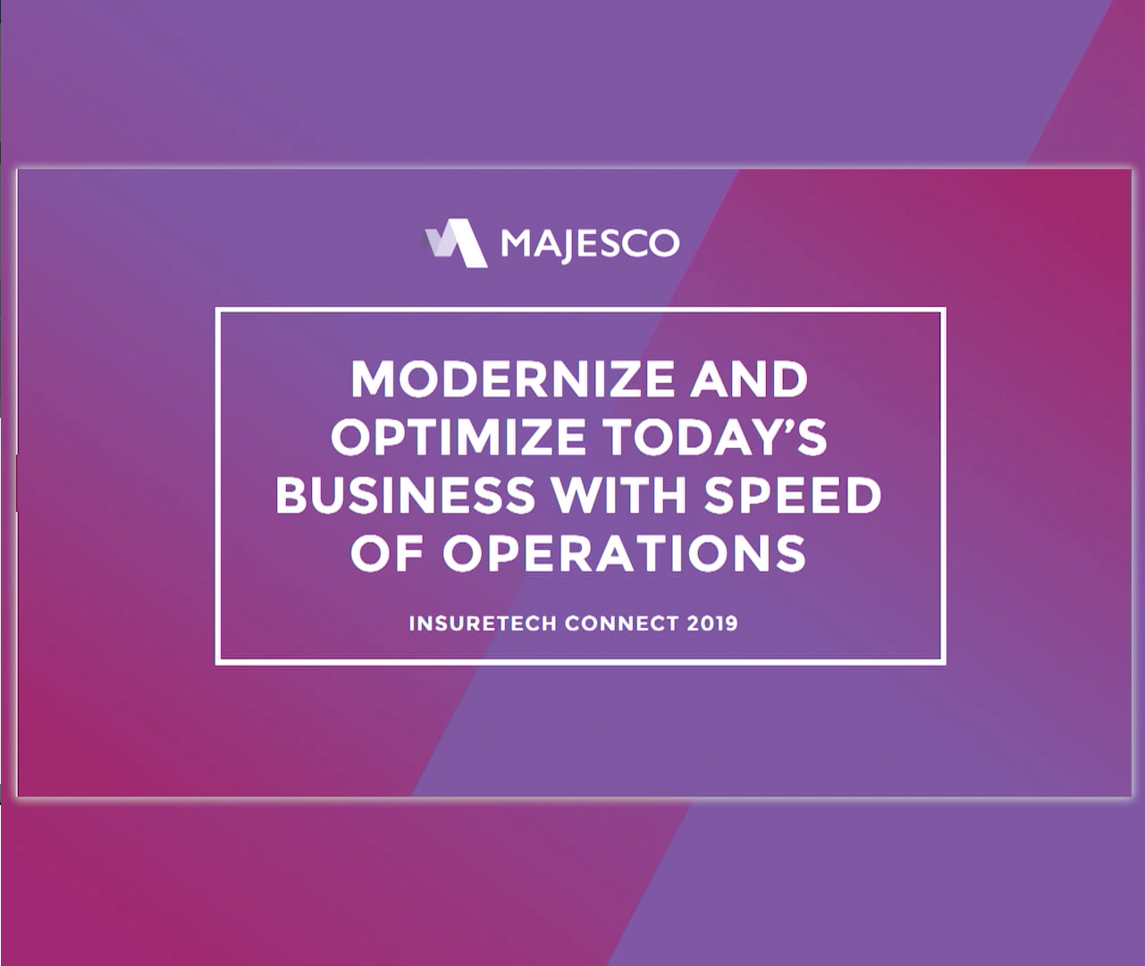 The Path to Modernize & Optimize Today's Business – A Live Proof of Concept