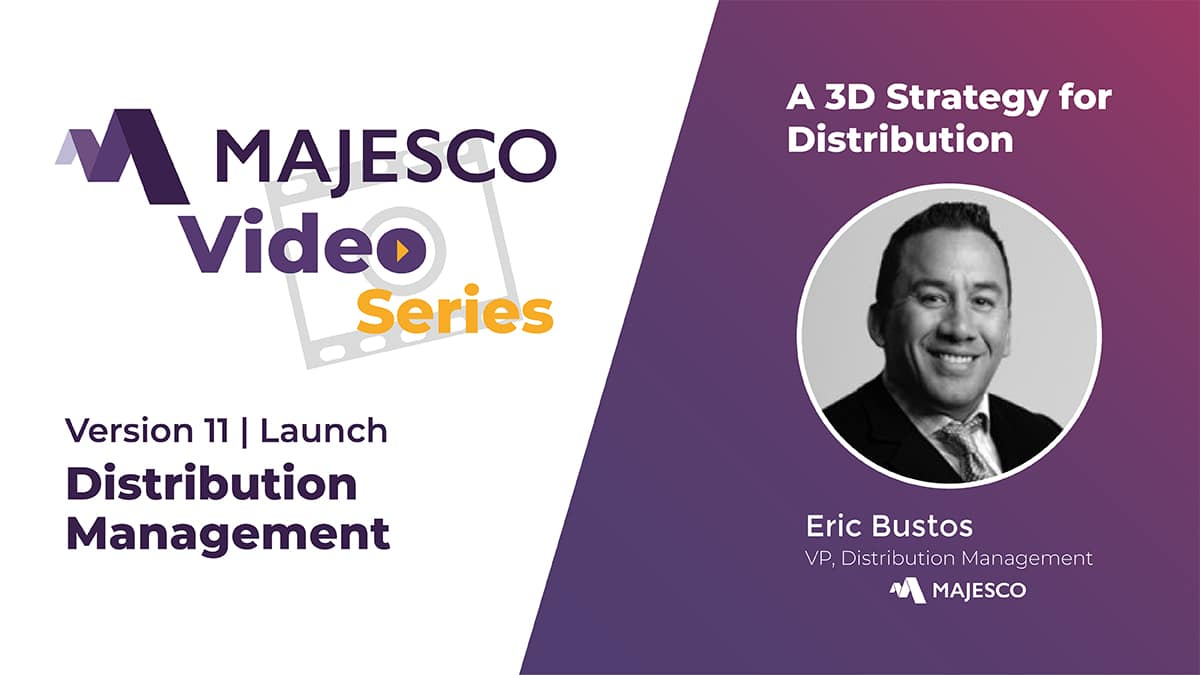 Majesco Distribution Management V11 – 3D Strategy