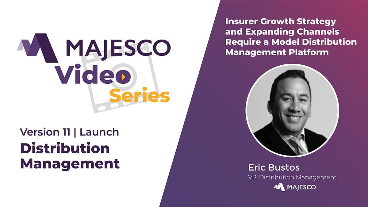 Majesco Distribution Management V11 – Overview