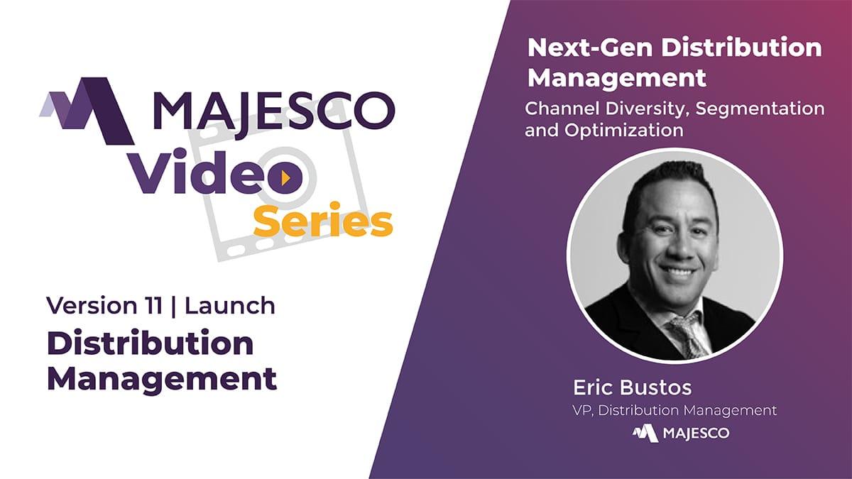 Majesco Distribution Management V11 – Next Gen