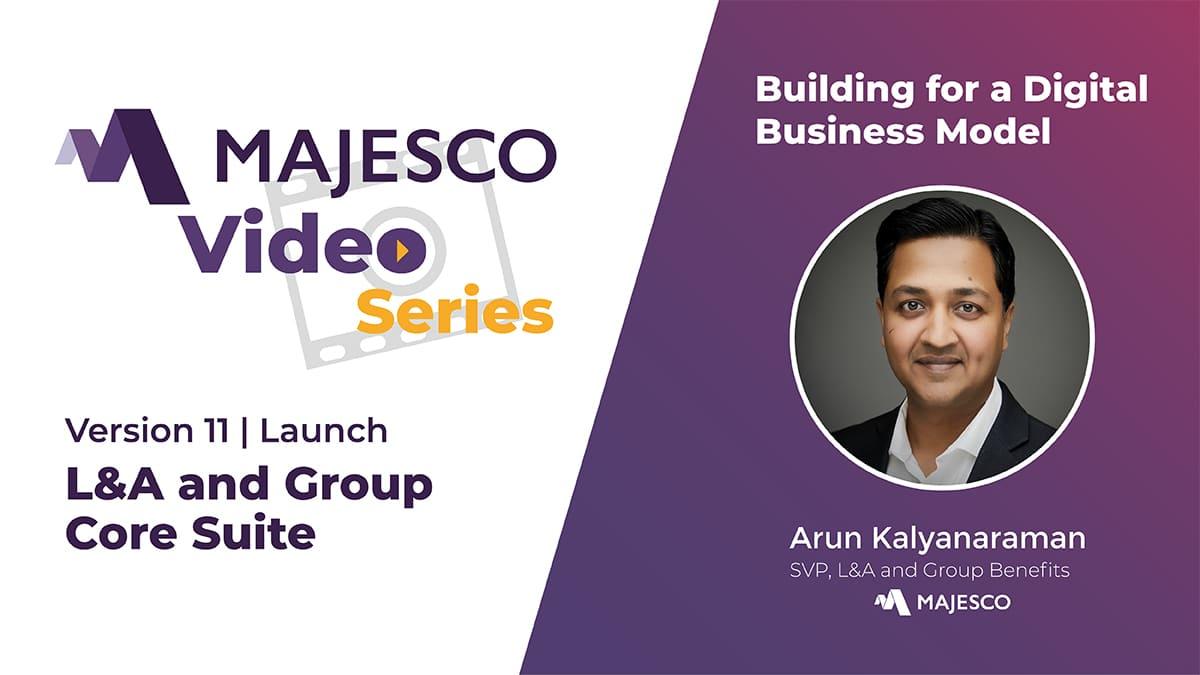 Majesco L&A and Group – Building a Business Model
