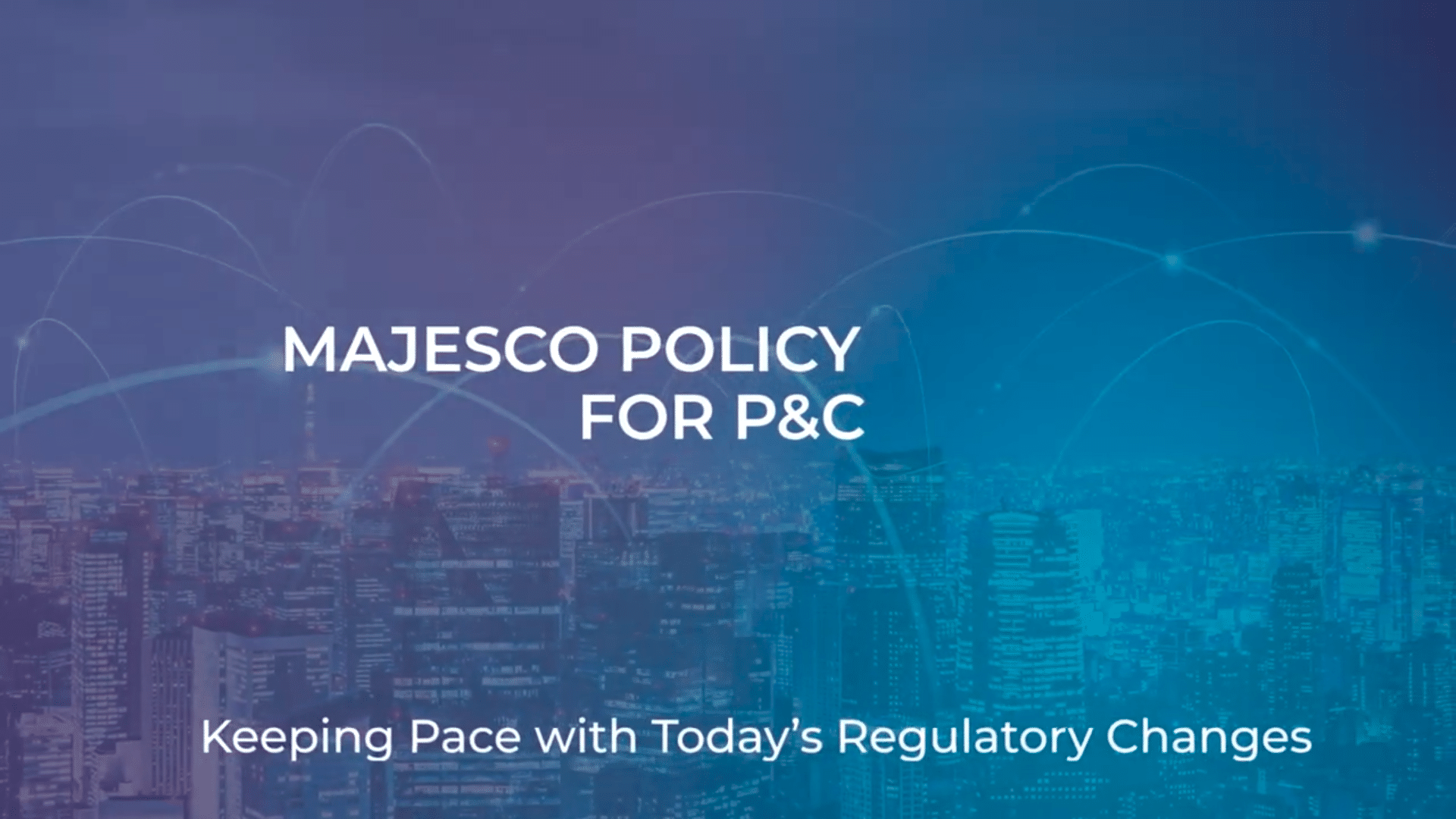 Majesco Policy for P&C – Keeping Pace with Today's Regulatory Changes
