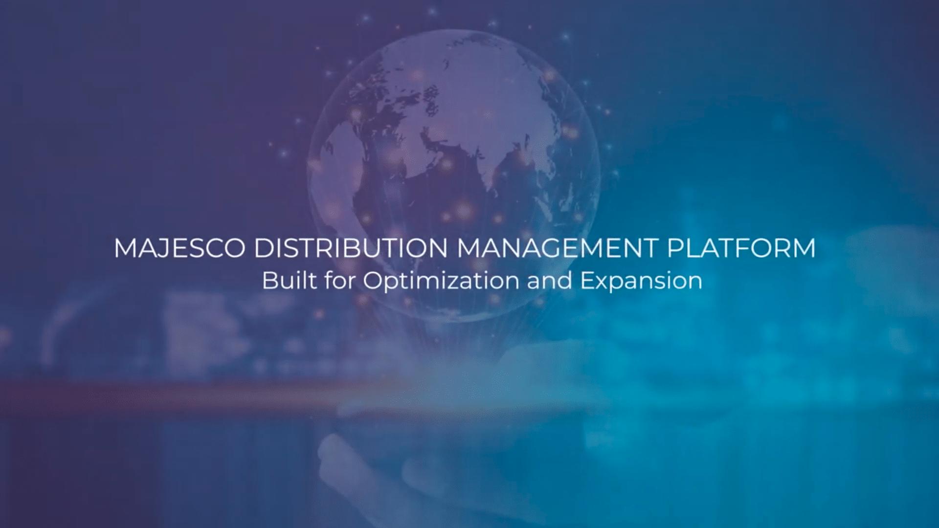 Majesco Distribution Management Platform – Built for Optimization and Expansion